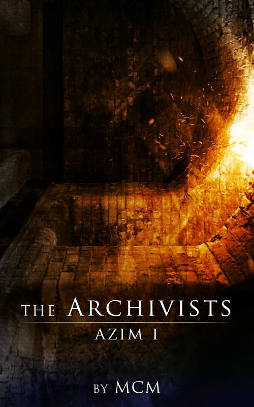 The Archivists: Azim I