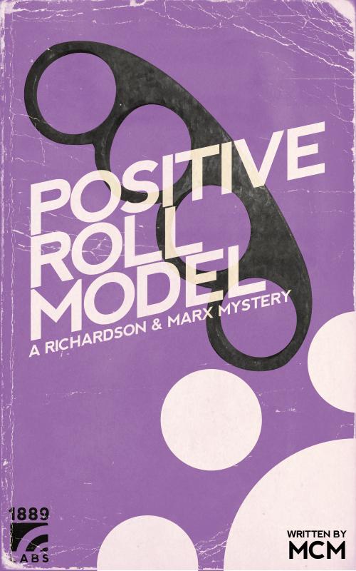 Positive Roll Model
