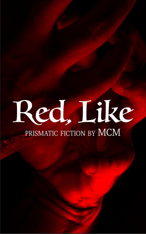 Red, Like